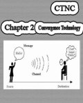 Chapter 2: Convergence Technology